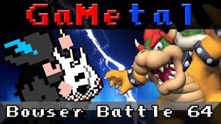Bowser Battle (Super Mario 64) - GaMetal Remix