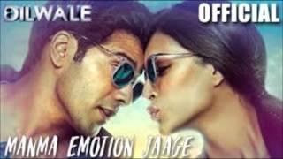 Gambar cover Manma Emotion Jaage - Dilwale | Varun Dhawan | Kriti Sanon | Full AUDIO Song