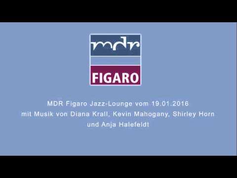 MDR Figaro - Jazz Lounge vom 19.01. 2016