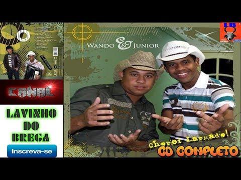 WANDO E JUNIOR -  CHOREI LARGADO FANDANGÃO CAPIXABA CD COMPLETO