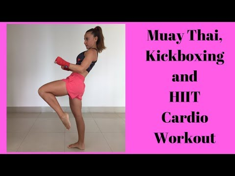 Muay Thai, Kickboxing and HIIT Cardio Workout