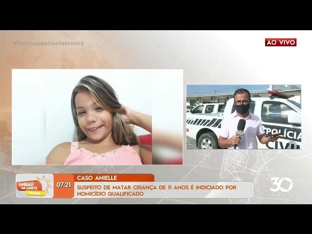 Suspeito de matar Anielle é indiciado por homicídio qualificado- Tambaú da Gente Manhã