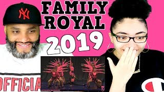 MY DAD REACTS TO THE ROYAL FAMILY - HHI NZ MEGACREW 1ST PLACE 2019 REACTION