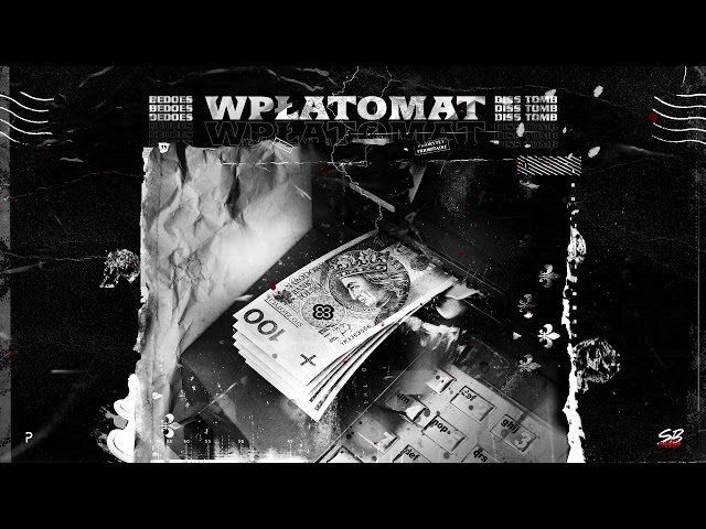 Bedoes - Wpłatomat (Tomb diss)