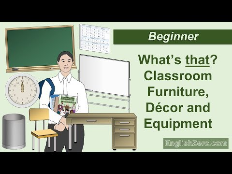 What's That? Classroom Furniture, Decor And Equipment English Lesson