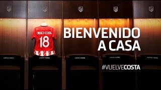 Diego Costa - Coming Home - Welcome Back to Atletico Madrid!!!