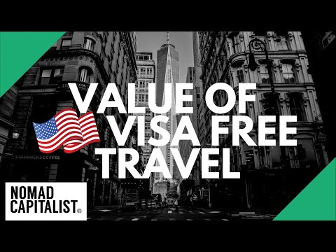 What's The Value Of US Visa Free Travel?