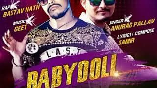 Gambar cover BabyDoll Anurag Pallav And Rap By Vastav Nath