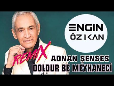 Adnan Senses-Doldur Be Meyhaneci (Engin Özkan Remix Fulll ) 2016