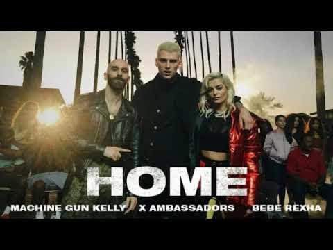 HOME - Machine Gun Kelly X Ambassadors amp Bebe Rexha instrumental with rap