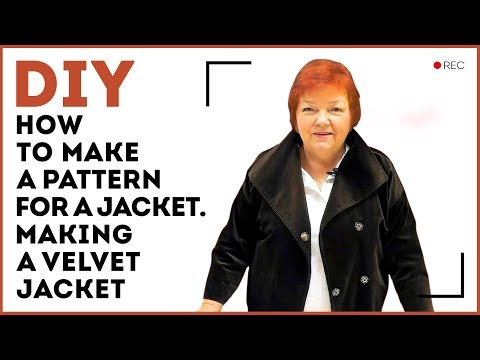DIY: How to make a pattern for a jacket. Making a velvet jacket. Sewing tutorial.