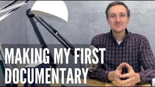 Making My First Documentary: Andreas Proehl Shares Lessons Learned