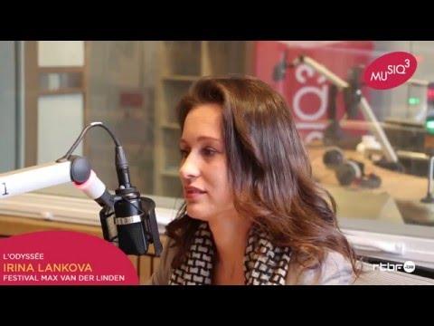 Musiq'3 Interview d'Irina Lankova, Festival Max van der Linden