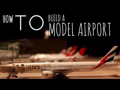 How to build a Model Airport. (Zurich Model Airport Terminal 2)