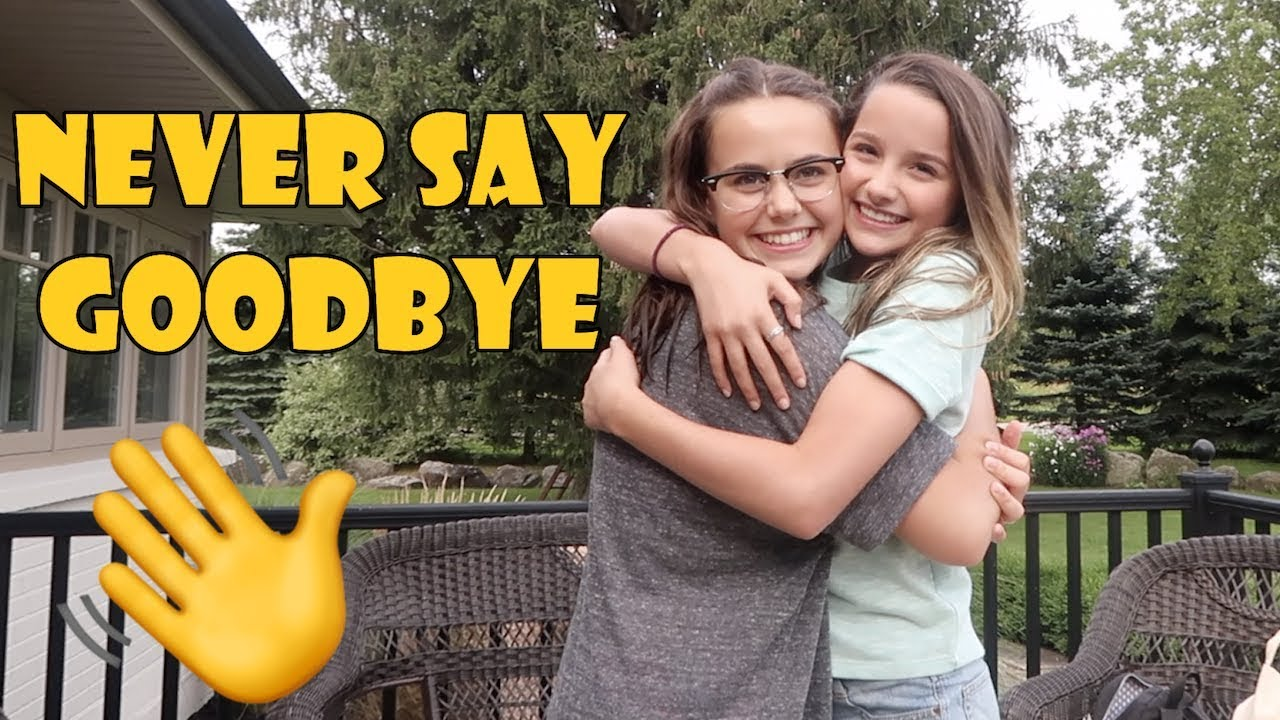 Never Say Goodbye 👋 (WK 346 4) | Bratayley