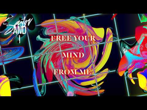 Sailor & I - Free Your Mind From Me