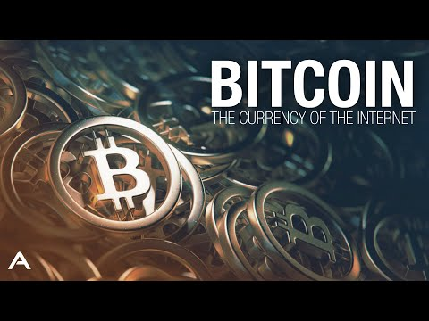 Bitcoin: The Currency Of The Internet