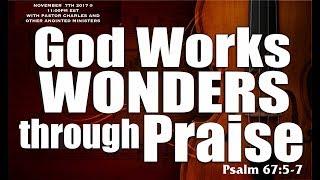 HOW GOD WORKS WONDERS THROUGH HIGH PRAISES - 2 CHRONICLES 20: 17-24