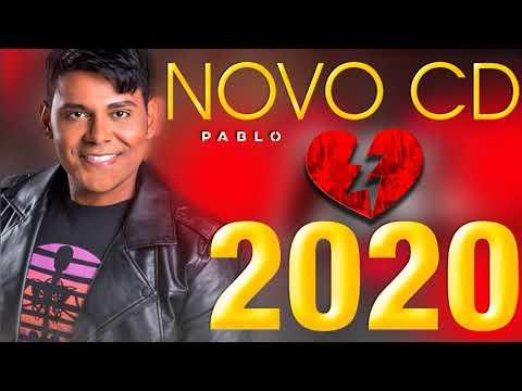 Pablo Cd Novo 2020 Musicas Novas Youtube