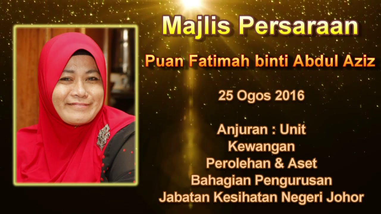 Download Video Persaraan Puan Fatimah binti Abdul Aziz