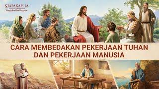 Film Pendek Rohani kristen - Siapakah Ia yang Telah Kembali - Klip Film(3)Cara Membedakan Pekerjaan Tuhan dan Pekerjaan Manusia