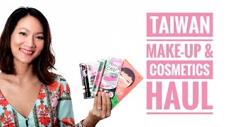 TAIWAN SKINCARE & MAKE-UP HAUL