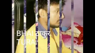 Video BHAI thakur Tura download MP3, 3GP, MP4, WEBM, AVI, FLV Agustus 2017