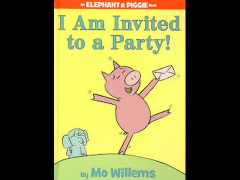 Elephant and Piggy - I Am Invited to a Party! - Story Time