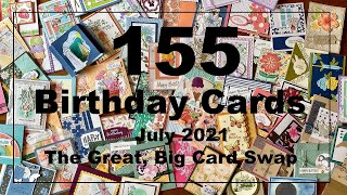 155 Birthday Cards! The Great, Big Card Swap: July 2021 Showcase