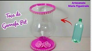Taça feita com GARRAFA PET - Idea with bottle