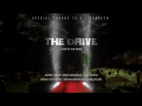THE DRIVE -  A Short film by Vijay Menon