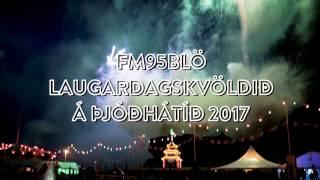 FM95BLÖ á Þjóðhátíð 2017