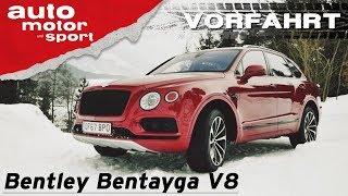 Bentley Bentayga V8 (2018): Verzicht auf Luxus? - Vorfahrt (Review)   auto motor und sport