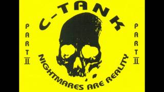 C-Tank - First Fright (remix) (Nightmares are reality Part II)