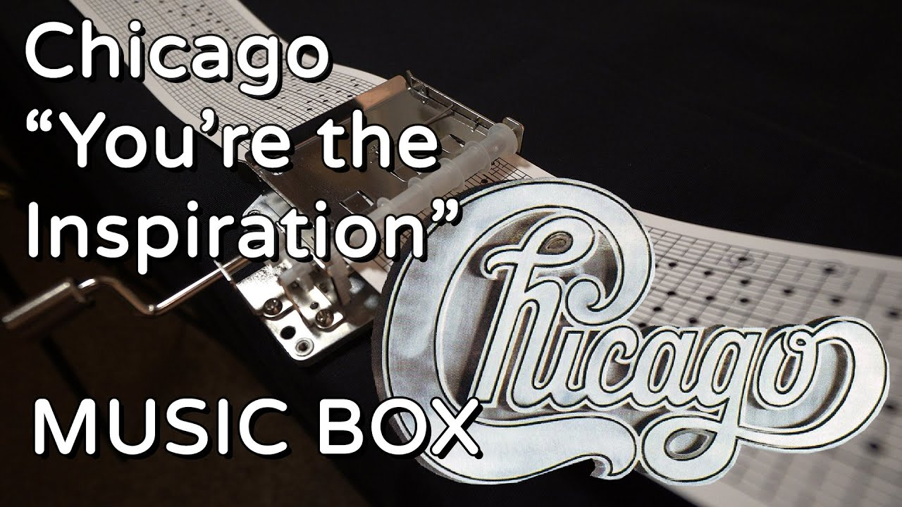 Chicago You Re The Inspiration Music Box Youtube