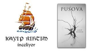 Kayıp Rıhtım İnceliyor - Pusova