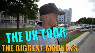 THE BIGGEST MADNESS YET? THE UK TOUR IS HERE!!