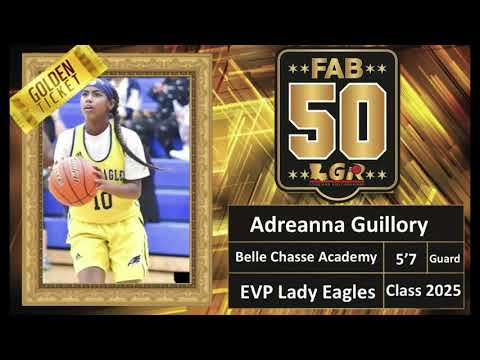 Adreanna Guillory (Belle Chasse Academy 2025 G) - LGR Fab 50 Highlights