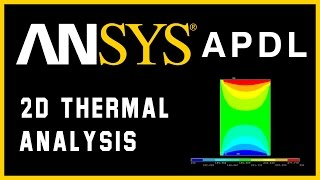 How to do basic 2-D thermal analysis in ANSYS