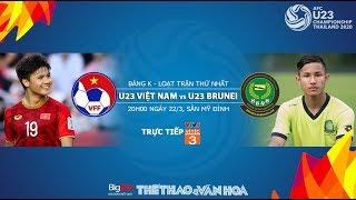 Nhận định U23 Việt Nam - U23 Brunei  (20h00 22/3), vòng loại U23 châu Á 2020. Trực tiếp VTV5, VTC3