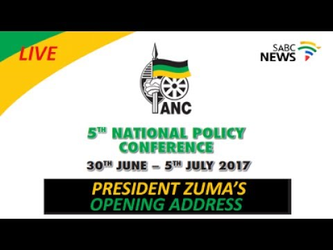 ANC Policy Conference 2017, Day 1: 30 June 2017