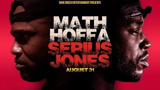 MATH HOFFA VS SERIUS JONES FACE OFF PART 3 - RBE