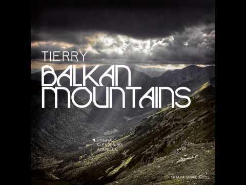 Balkan Mountains - Original Mix - Tierry - Niraya World Records