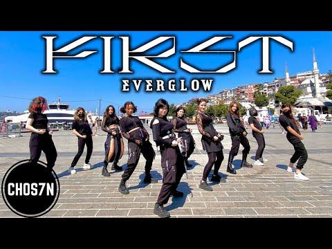 [KPOP IN PUBLIC TURKEY] EVERGLOW (에버글로우) - FIRST Dance Cover by CHOS7N