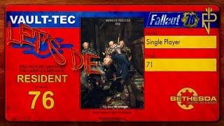 Let's Die Fallout 76   Single Player #71 Weiter am Riss-Standort Prime (CUT)