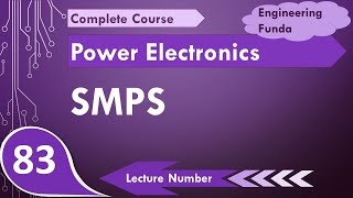 Basic working of SMPS Switch Mode Power Supply in Power Electronics by Engineering Funda