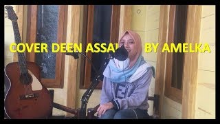 Download lagu Deen Assalam - Sabyan Cover by Amelka Ft Nuris Akustik Media
