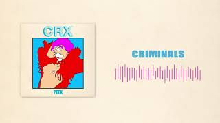 CRX Criminals (Official Audio)