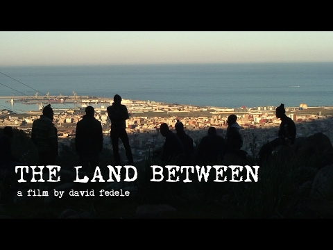 THE LAND BETWEEN (78mins/2014) - FULL FILM - [Subs: ENG, FR, SP, ITA, GER, GR, HUN, ARA, CHN]