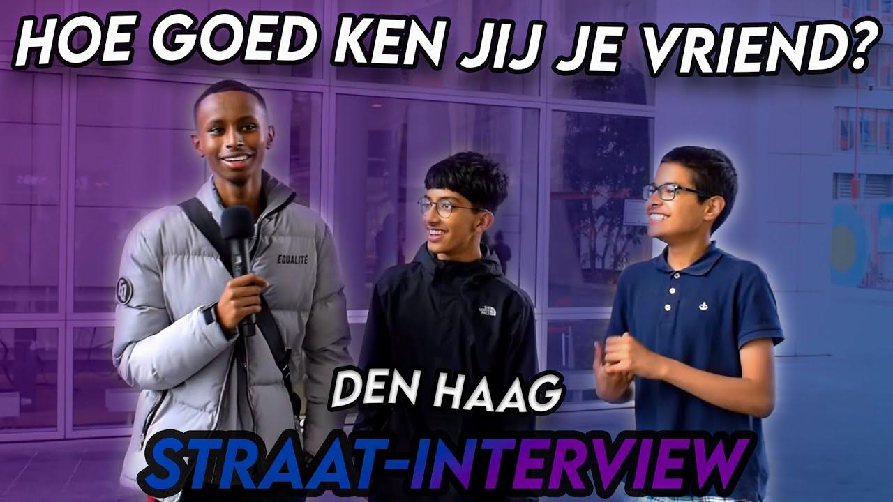 HOE GOED KEN JIJ JE VRIEND? - Den Haag (Straat-Interview)